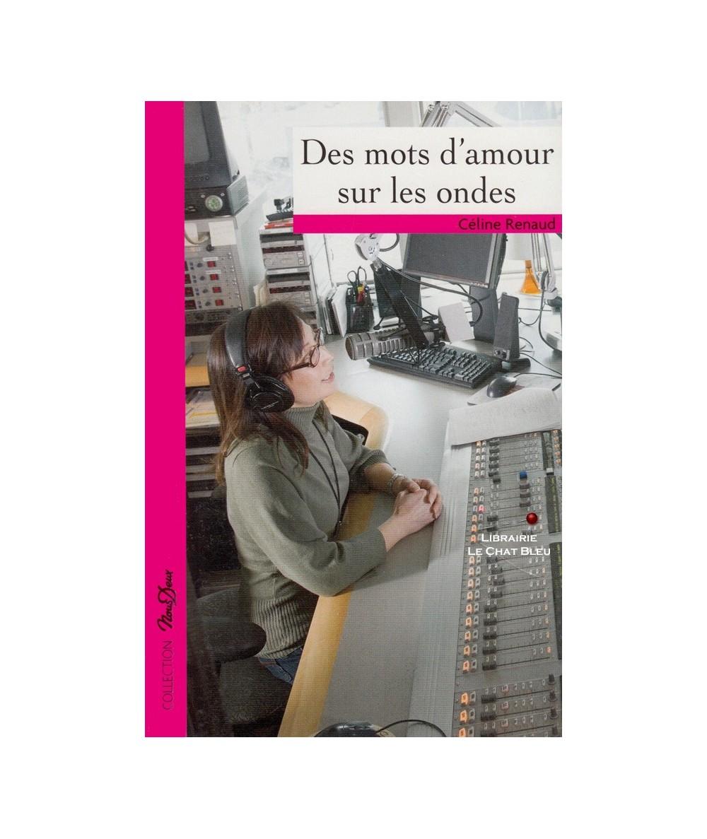 N° 222 - Des mots d'amour sur les ondes (Céline Renaud)