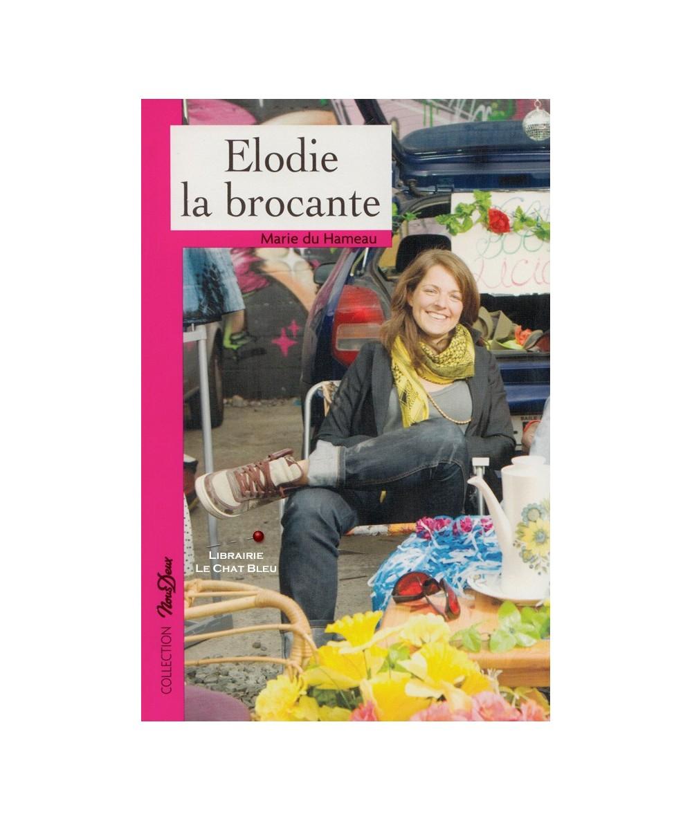 N° 206 - Elodie la brocante (Marie du Hameau)