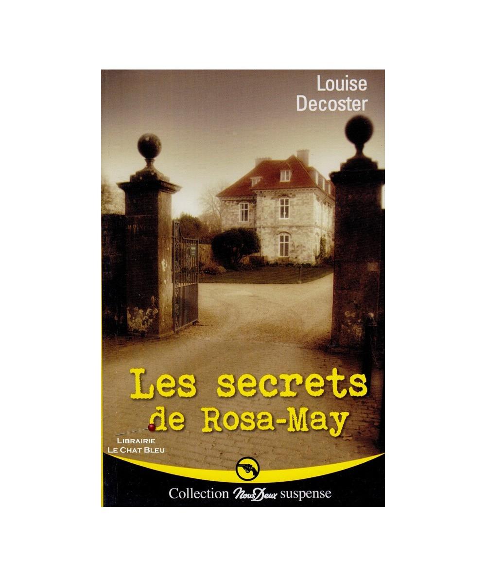 N° 260 - Les secrets de Rosa-May (Louise Decoster)