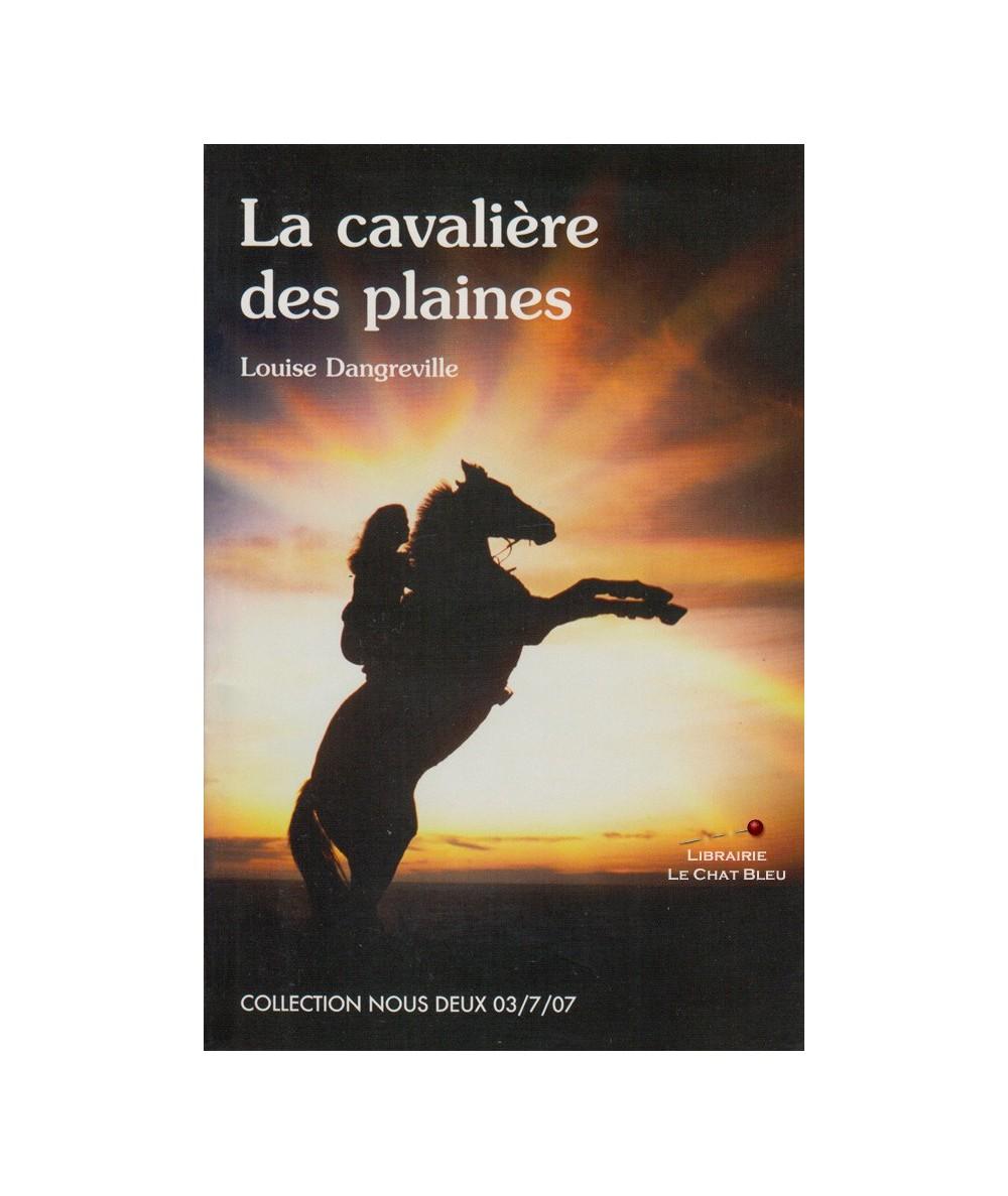 Nous Deux N° 172 - La cavalière des plaines (Louise Dangreville)