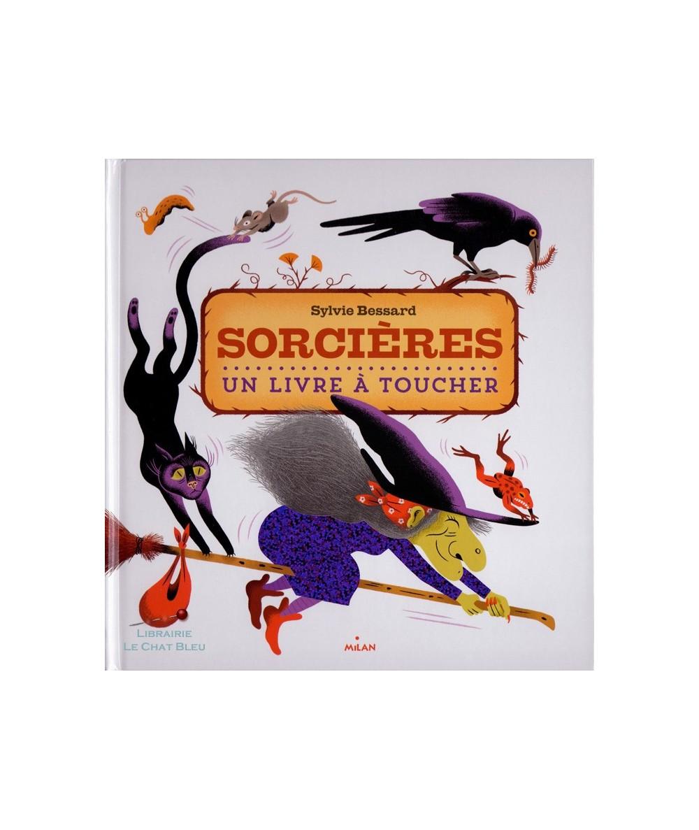 Sorcières (Sylvie Bessard) - Un livre à toucher