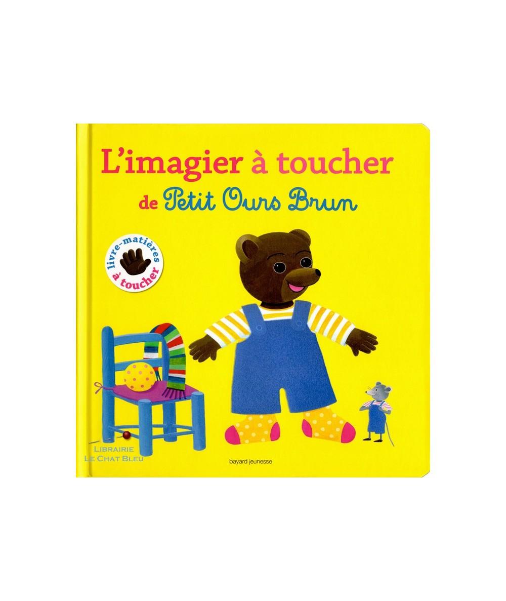 L'imagier à toucher de Petit Ours Brun (Danièle Bour)