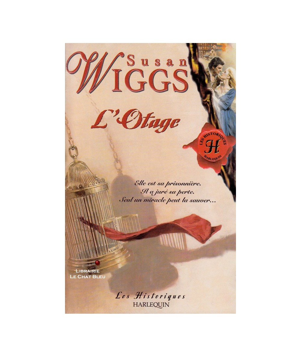 N° 207 - L'incendie de Chicago T1 : L'Otage (Susan Wiggs)
