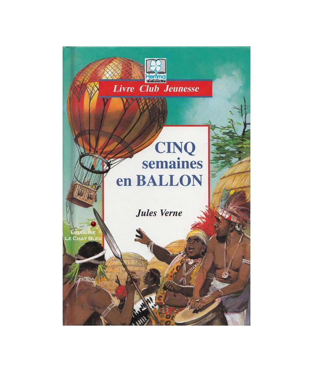 Cinq semaines en ballon (Jules Verne) - Club Jeunesse