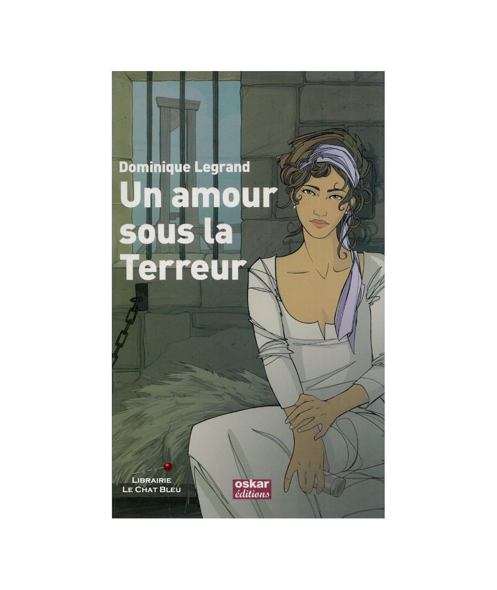 Un amour sous la Terreur (Dominique Legrand)