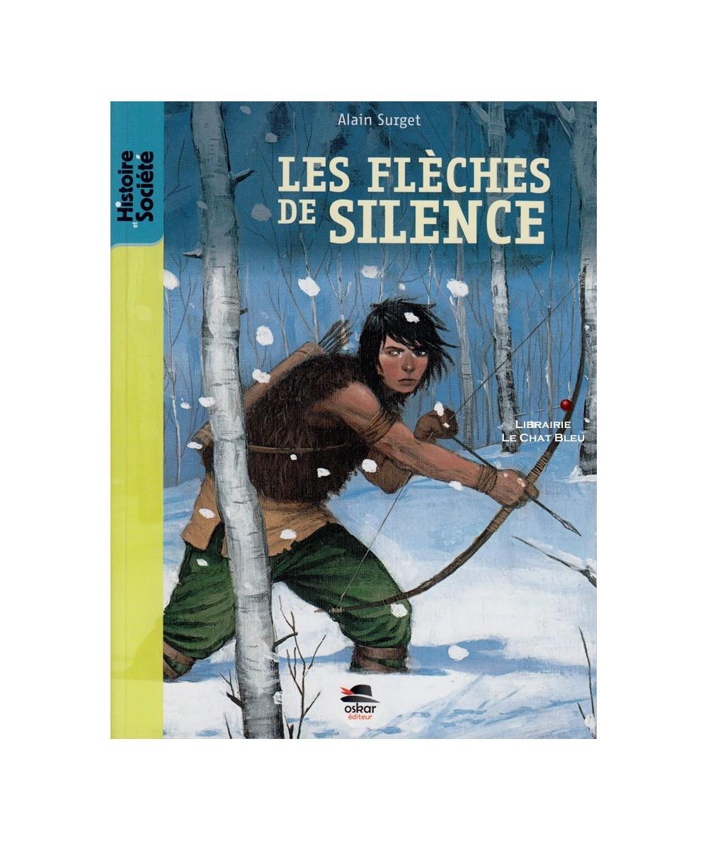 Les flèches de silence (Alain Surget) - Histoire et Société