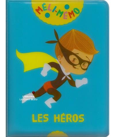 Méli-mémo : Les Héros (Marie Caillou) - Un livre-jeu original et amusant !