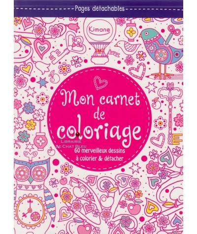 Mon carnet de coloriage : 60 merveilleux dessins à colorier et détacher