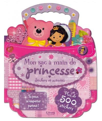 Mon sac à main de princesse : Stickers et activités