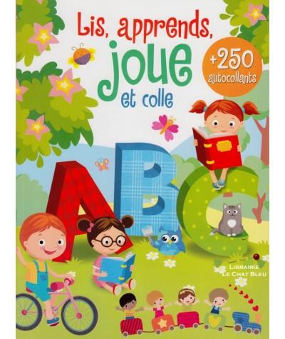 Lis, apprends, joue et colle + 250 autocollants - Cahier d'activités
