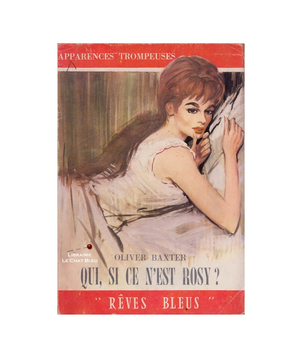 Rêves Bleus N° 67 - Qui, si ce n'est Rosy ? (Oliver Baxter)