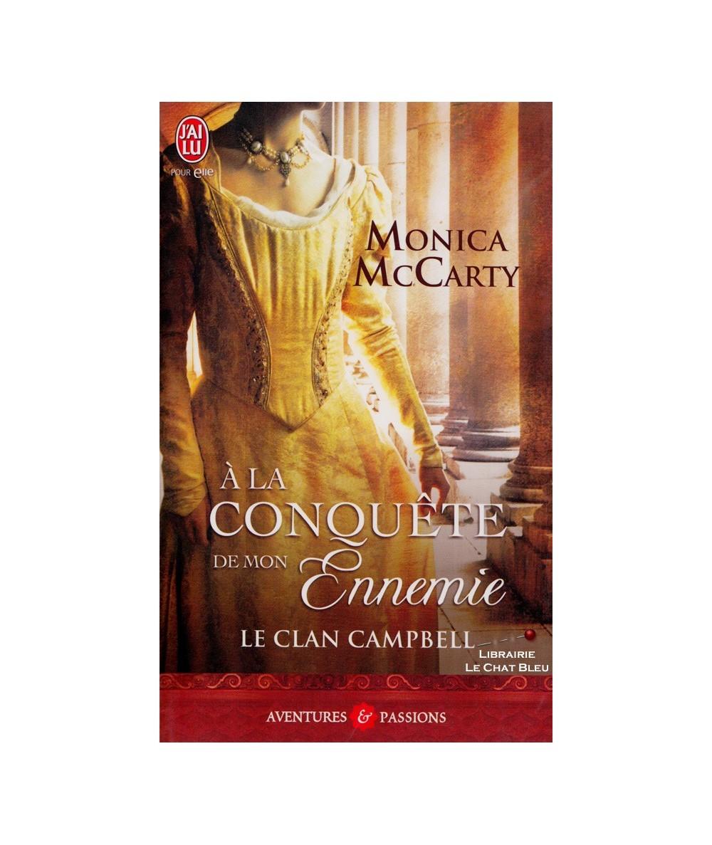 N° 9896 - Le clan Campbell T1 : À la conquête de mon ennemie (Monica McCarty)