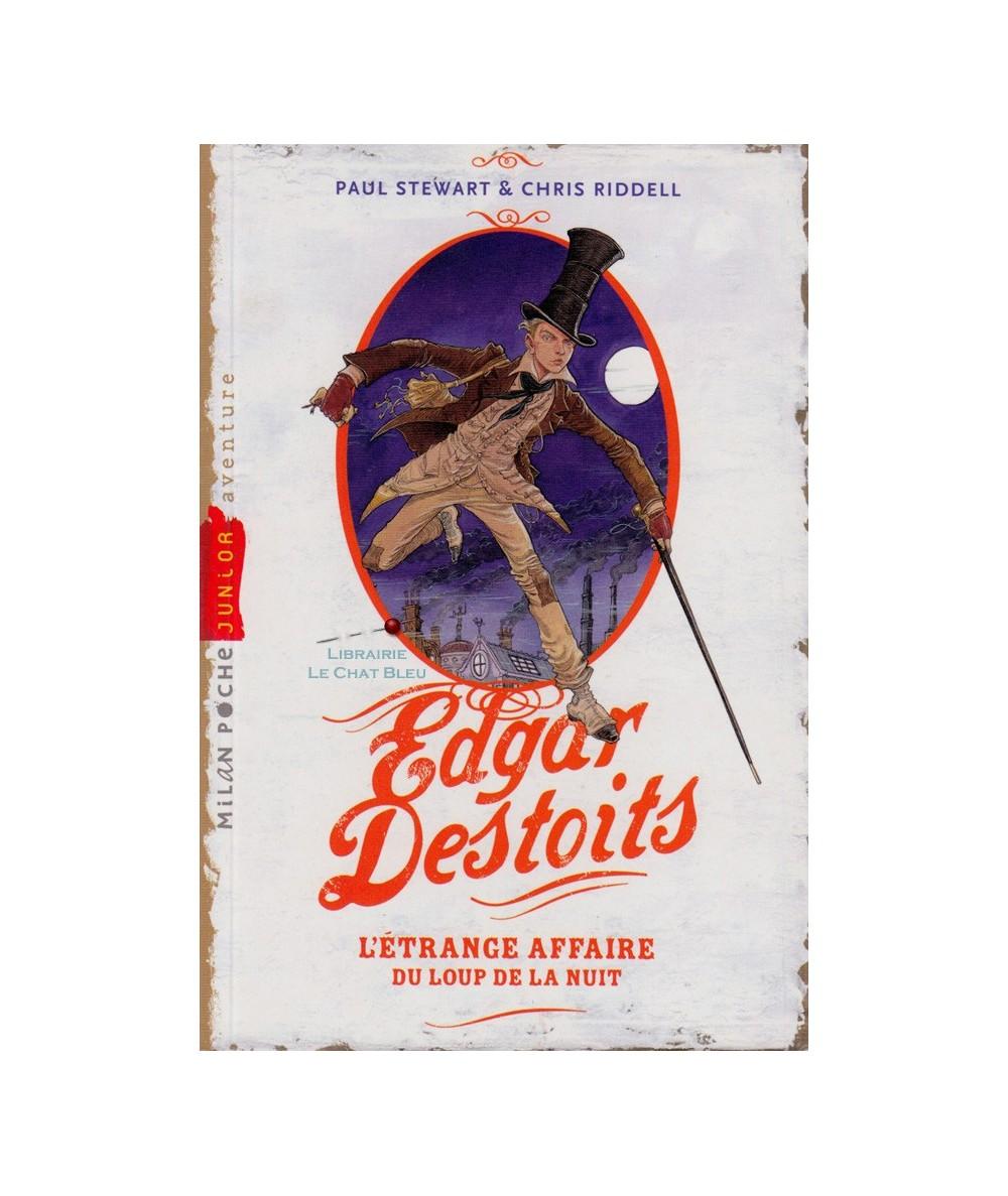 Edgar Destoits T1 : L'étrange affaire du loup de la nuit (Paul Stewart, Chris Riddell)