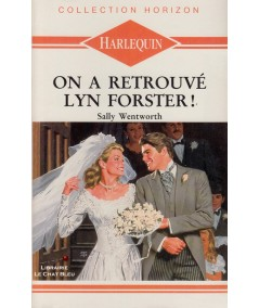 On a retrouvé Lyn Forster ! (Sally Wentworth) - Harlequin Horizon N° 943