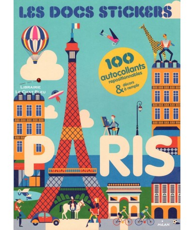 Les docs stickers : PARIS (Malika Favre) - 100 autocollants repositionnables