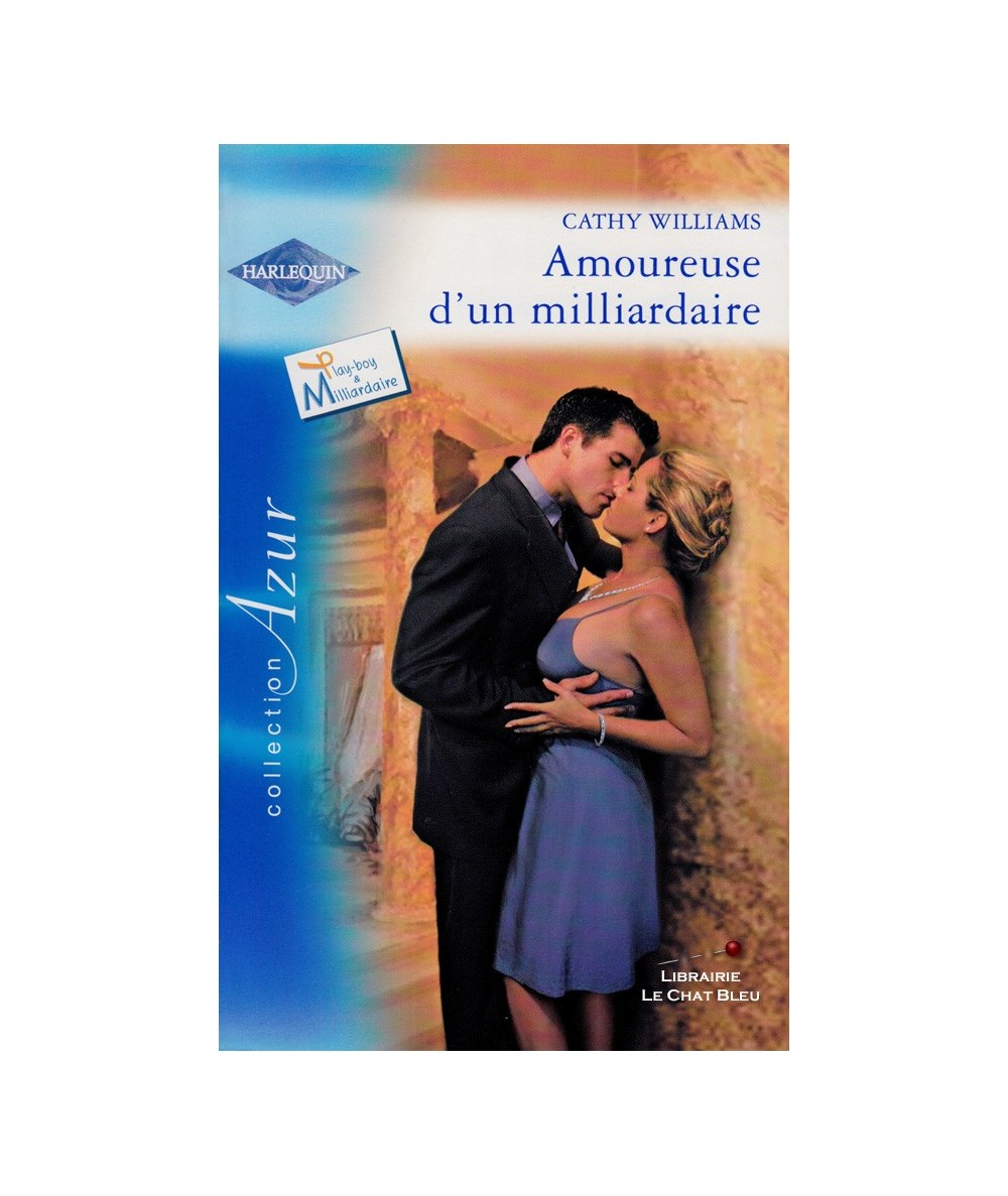 N° 2672 - Amoureuse d'un milliardaire (Cathy Williams) - Play-boy & Milliardaire