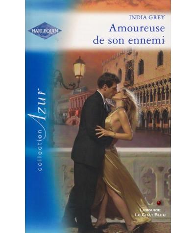 Amoureuse de son ennemi (India Grey) - Harlequin Azur N° 2805
