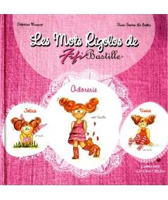 Les Mots Rigolos de Fifi Bastille (Delphine Murano, Anne-Sophie Le Gallic)