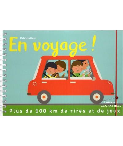 En voyage ! (Patricia Geis) : Plus de 100 km de rires et de jeux - Livre d'activités