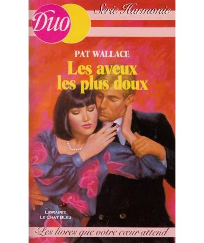 Les aveux les plus doux (Pat Wallace) - Duo Harmonie N° 46