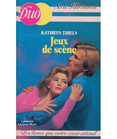 Jeux de scène (Kathryn Thiels) - Duo Harmonie N° 44