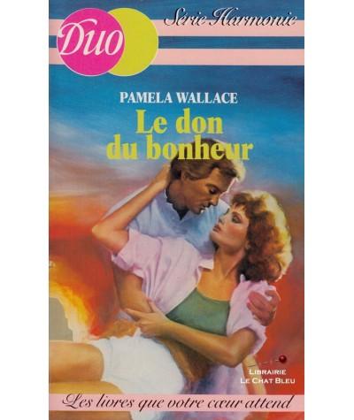 Le don du bonheur (Pamela Wallace) - Duo Harmonie N° 25