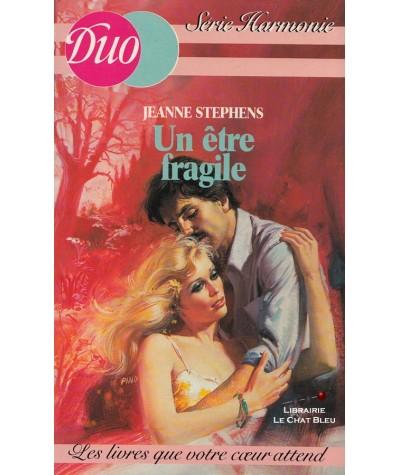 Un être fragile (Jeanne Stephens) - Duo Harmonie N° 9