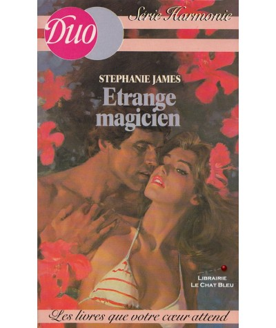 N° 7 - Etrange magicien (Stephanie James)