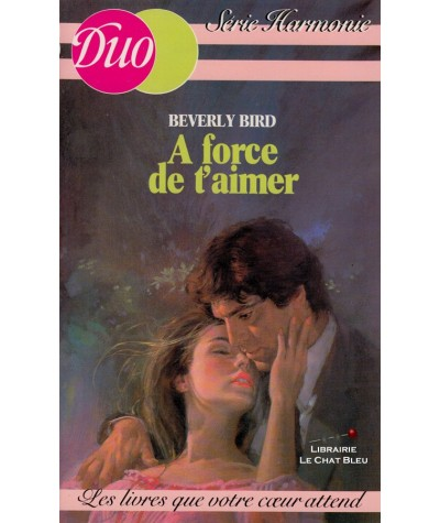 A force de t'aimer (Beverly Bird) - Duo Harmonie N° 4