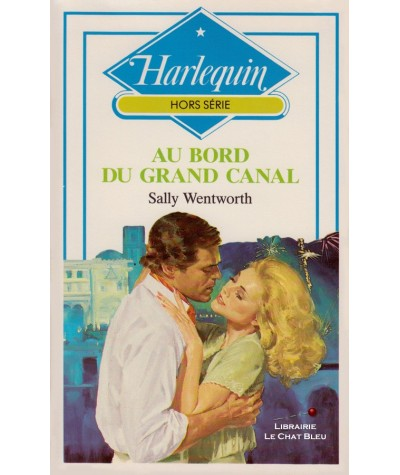 Au bord du Grand Canal (Sally Wentworth) - Harlequin N° HS