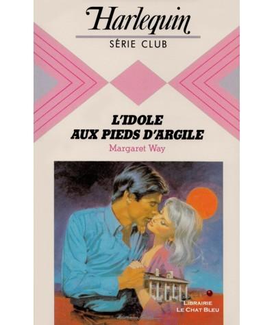 L'idole aux pieds d'argile (Margaret Way) - Série Club N° 481