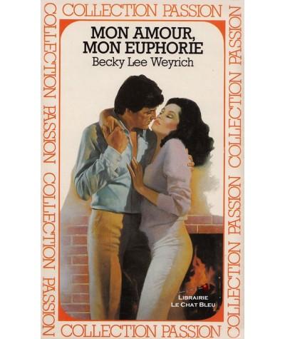 N° 185 - Mon amour, mon euphorie (Becky Lee Weyrich)
