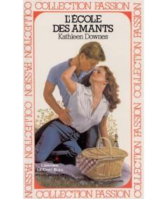 L'école des amants (Kathleen Downes) - Passion N° 94