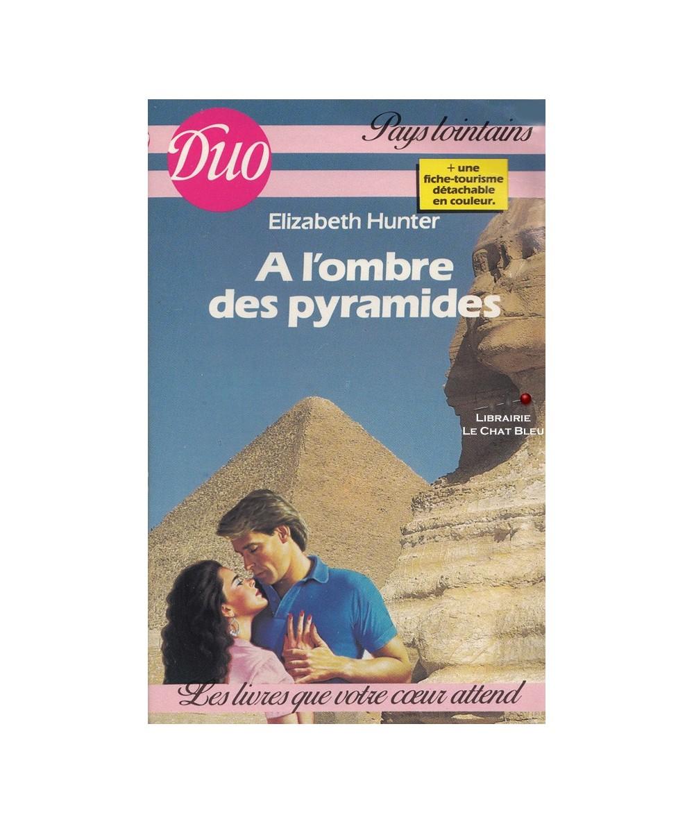 N° 5 - A l'ombre des pyramides (Elizabeth Hunter)
