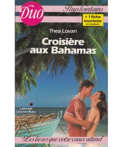 Croisières aux Bahamas (Thea Lovan) - Duo Pays lointains N° 11