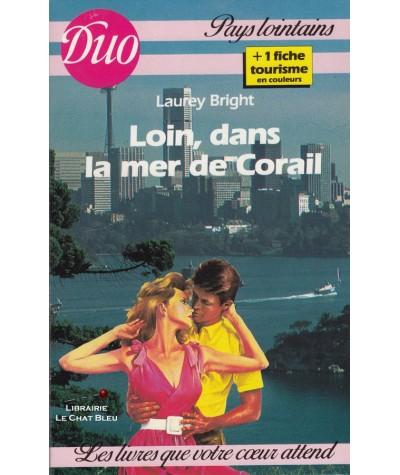 Loin dans la mer de Corail (Laurey Bright) - Duo Pays lointains N° 10