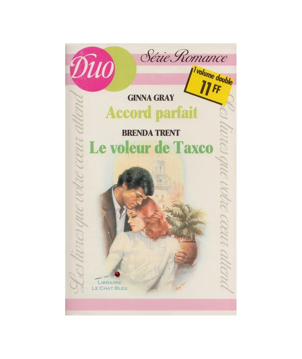 Accord parfait - Le voleur de Taxco - Duo Romance N° 255/256