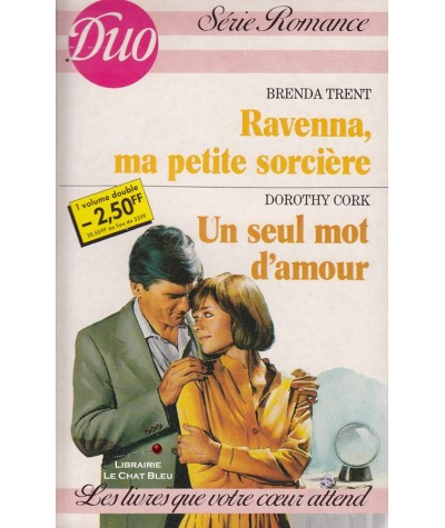 Ravenna, ma petite sorcière - Un seul mot d'amour - Duo Romance N° 307/308