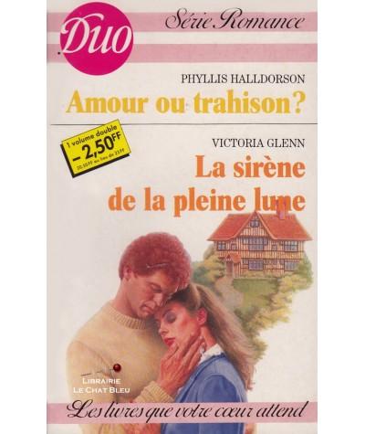 Amour ou trahison ? - La sirène de la pleine lune - Duo Romance N° 305/306