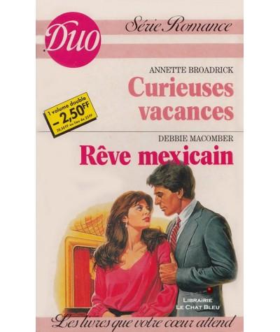 Curieuses vacances - Rêve mexicain - Duo Romance N° 301/302