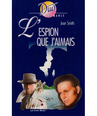 L'espion que j'aimais (Joan Smith) - Duo Romance N° 431