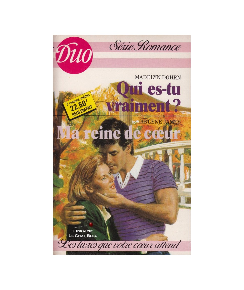Qui es-tu vraiment ? - Ma reine de coeur - Duo Romance N° 371/372