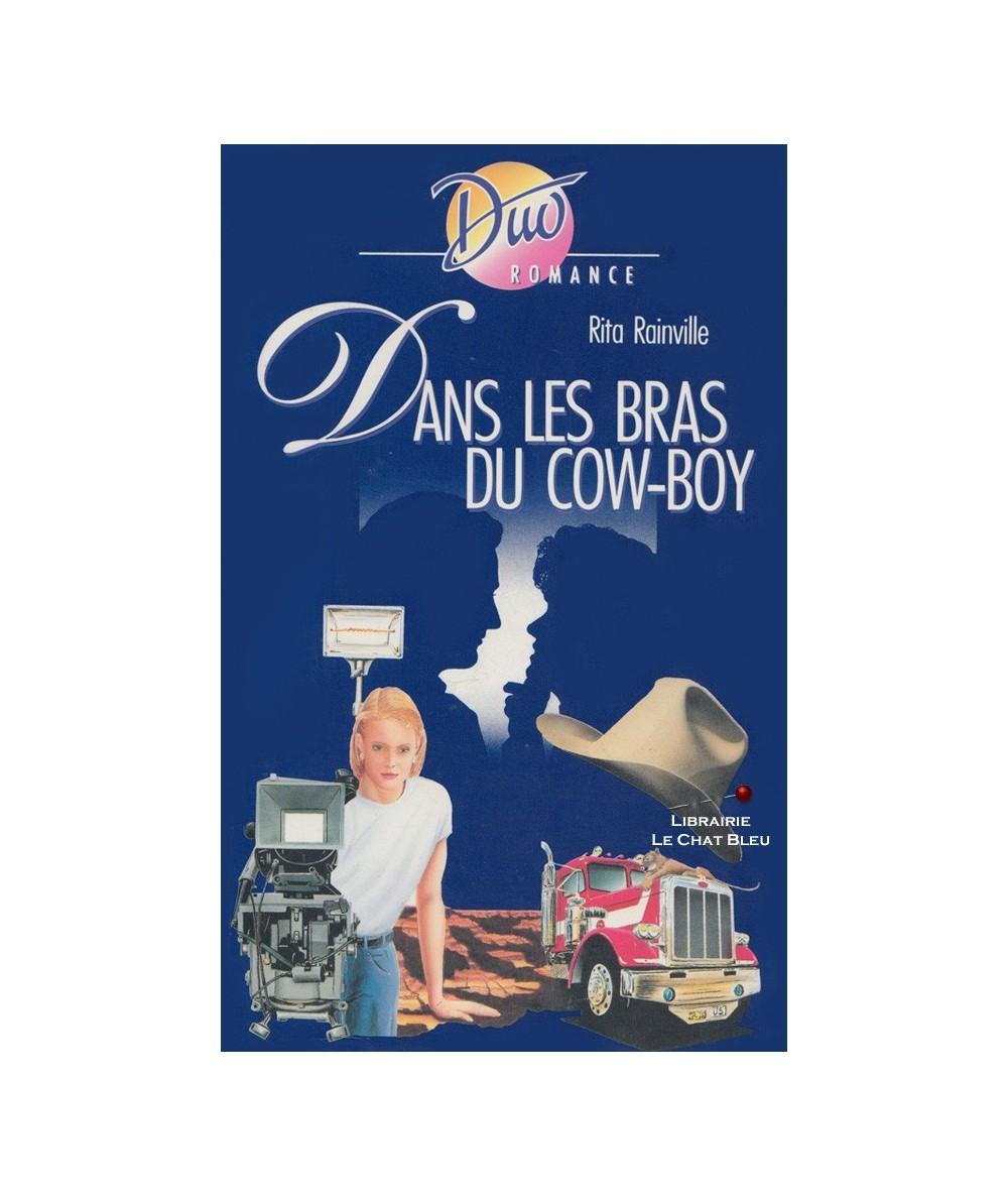 Dans les bras du cow-boy (Rita Rainville) - Duo Romance N° 429