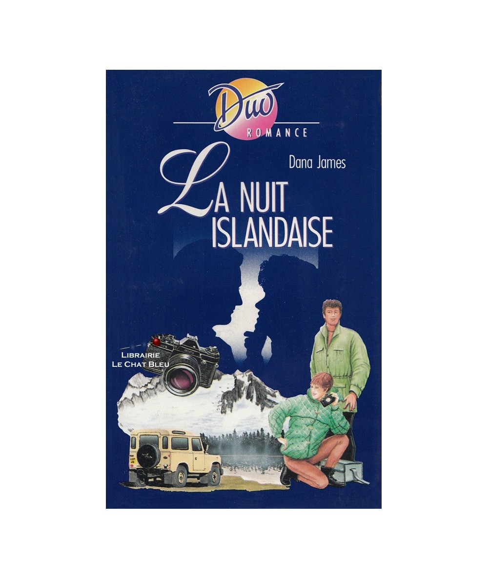 La nuit islandaise (Dana James) - Duo Romance N° 428