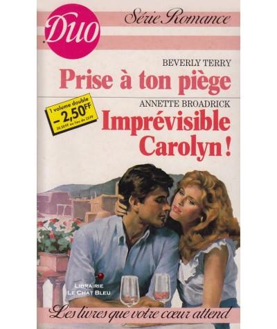 Prise à ton piège - Imprévisible Carolyn ! - Duo Harmonie N° 297/298