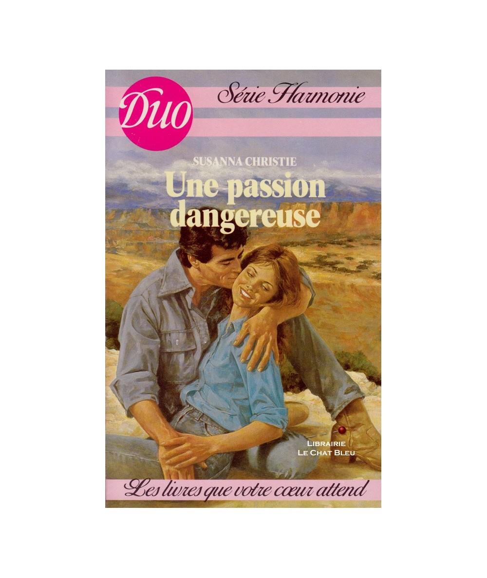 N° 194 - Une passion dangereuse (Susanna Christie)
