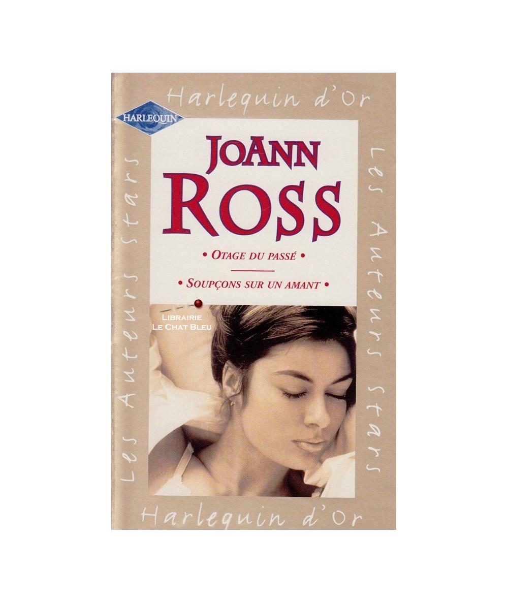 N° 3 - Otage du passé - Soupçons sur un amant (JoAnn Ross)