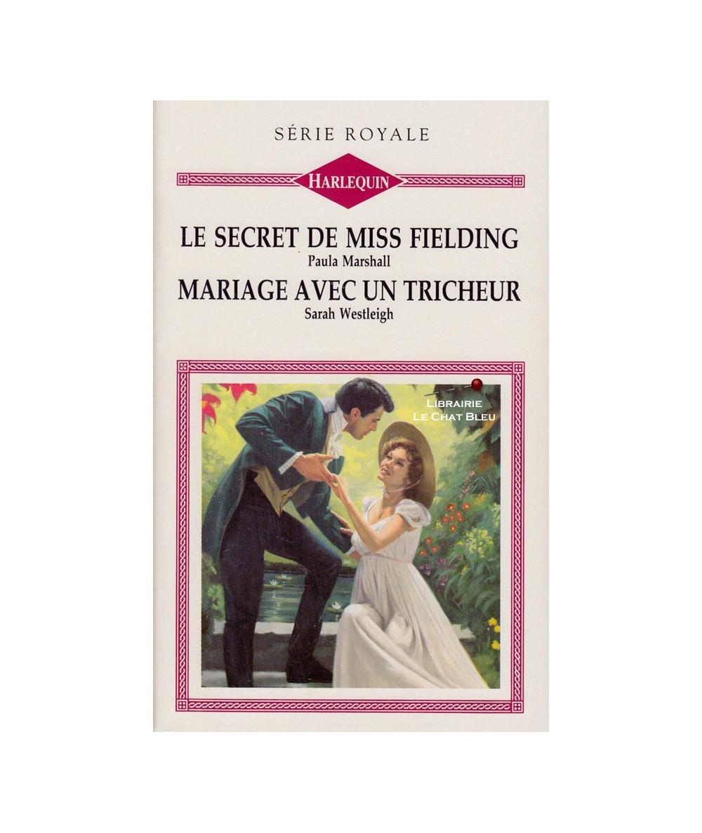 N° 240 - Le secret de miss Fielding (Paula Marshall) - Mariage avec un tricheur (Sarah Westleigh)