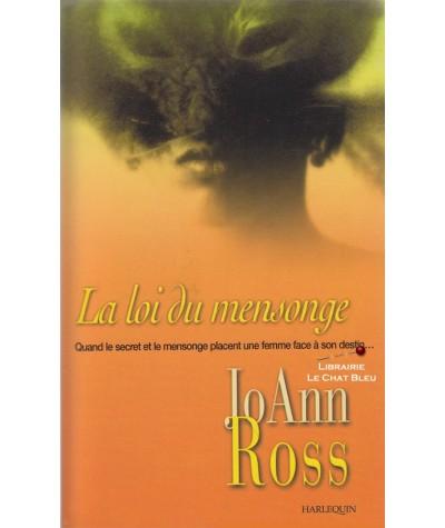 La loi du mensonge (JoAnn Ross) - Harlequin Star N° 5