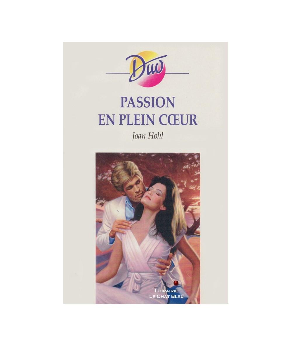 N° 54 - Passion en plein coeur (Joan Hohl)